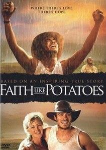 Глубокая вера Faith like potatoes