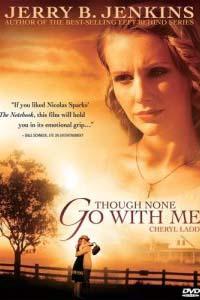 Хотя со мною никто не идёт Though None Go With Me (2006)