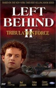 Оставленные 2 Отряд скорби – Left Behind 2 Tribulation Force