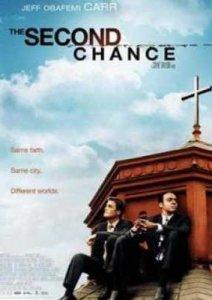 Второй шанс Second Chance (2006)