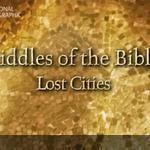 Загадки Библии Пропавшие библейские города [Документальный, TVRip]